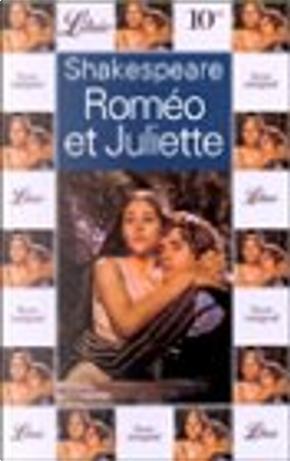 Roméo et Juliette by William Shakespeare