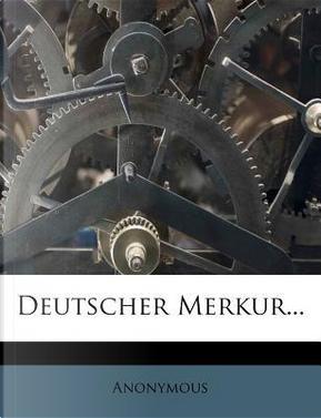 Deutscher Merkur. by ANONYMOUS