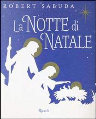 La notte di Natale. Libro pop-up. Ediz. a colori by Robert Sabuda
