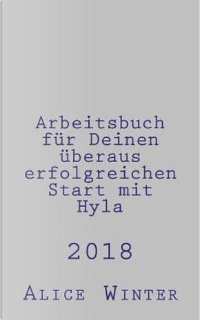 Arbeitsbuch Für Deinen Überaus Erfolgreichen Start Mit Hyla by Alice Winter