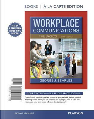 Workplace Communications by George J. Searles