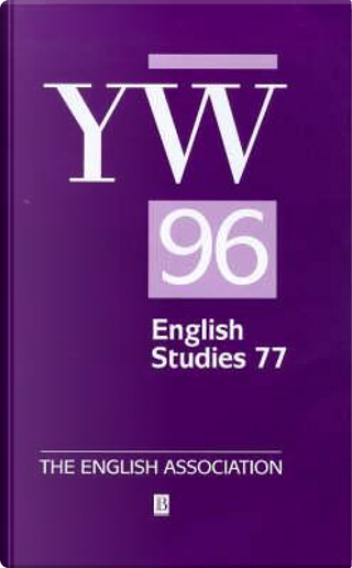The Year's Work in English Studies by English Association