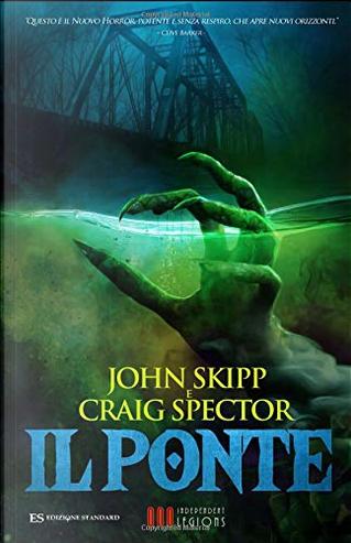 Il ponte by Craig Spector, John Skipp