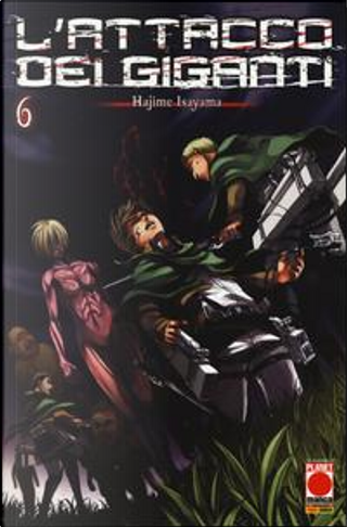 L'attacco dei giganti by Hajime Isayama