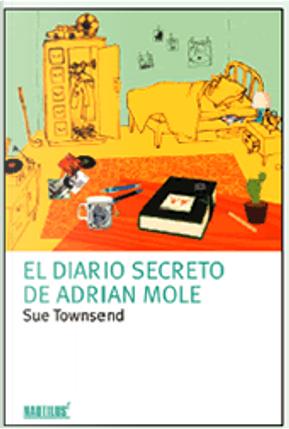 El diario secreto de Adrian Mole by Sue Townsend