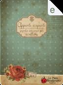 Appunti e spunti by Alexia Bianchini, Daniela Barisone, Luigi Milani, Viola Lodato