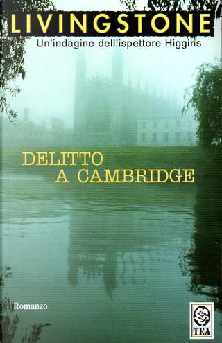 Delitto a Cambridge by J. B. Livingstone