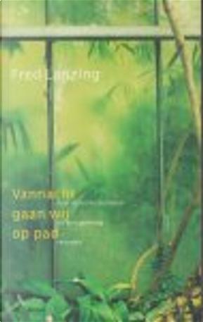 Vannacht gaan wij op pad by Fred Lanzing