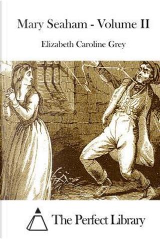 Mary Seaham by Elizabeth Caroline Grey
