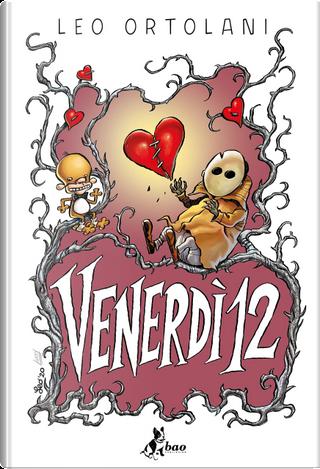 Venerdì 12 by Leo Ortolani
