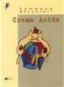 Crema acida by Tommaso Ottonieri