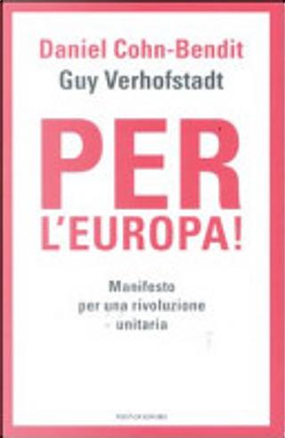 Per l'Europa! by Daniel Cohn-Bendit, Guy Verhofstadt