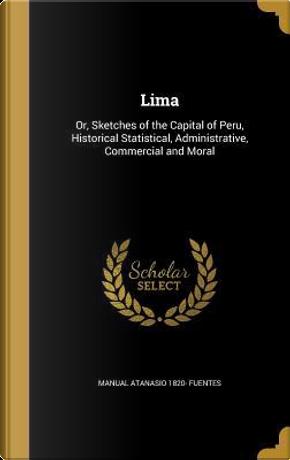 LIMA by Manual Atanasio 1820 Fuentes