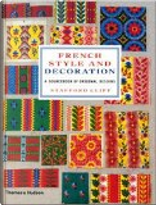 French Style and Decoration by Stafford Cliff