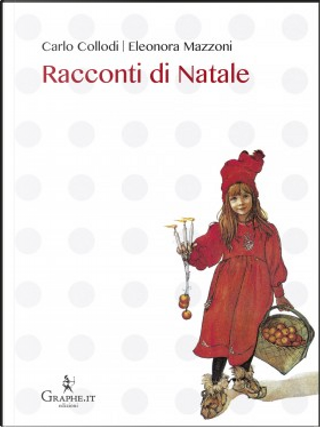 Racconti di Natale by Carlo Collodi, Eleonora Mazzoni