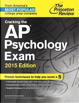 The Princeton Review Cracking the Ap Psychology Exam 2015 by Princeton Review