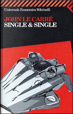 Single & Single by John le Carré