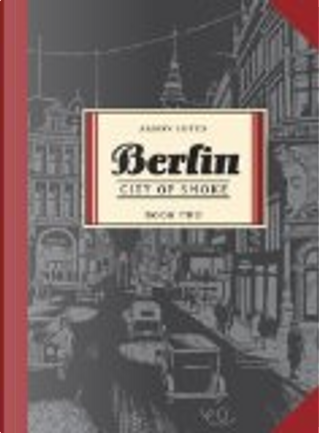 Berlin Book Two by Jason Lutes