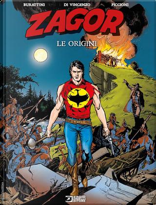 Zagor. Le Origini by Moreno Burattini