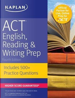 Kaplan ACT English, Reading & Writing Prep by Inc. Kaplan
