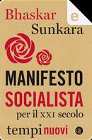 Manifesto socialista per il XXI secolo by Bhaskar Sunkara
