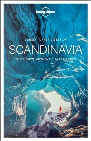 Lonely Planet Best of Scandinavia by Lonely planet