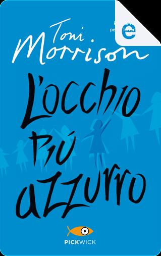 L'occhio più azzurro by Toni Morrison