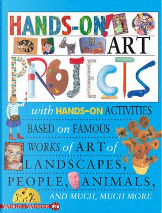 Hands-On! Art Projects by Sally Hewitt
