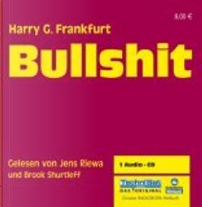 Bullshit. CD by Harry G. Frankfurt, Brook Shurtleff, Jens Riewa
