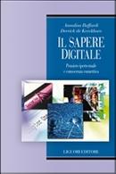 Il sapere digitale by Annalisa Buffardi, Derrick De Kerckhove