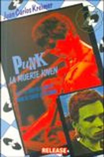 Punk/ Punk by Juan Carlos Kreimer