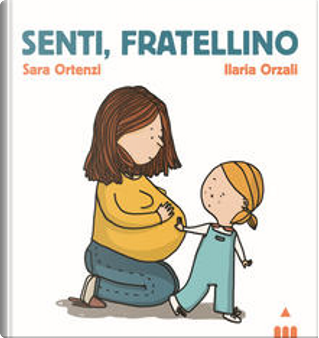 Senti, fratellino by Sara Ortenzi