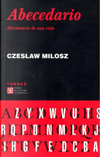 Abecedario by Czeslaw Milosz
