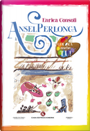 Anselperlonga by Enrica Consoli