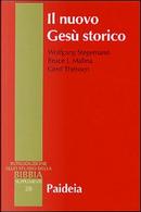 Il nuovo Gesù storico by Bruce J. Malina, Gerd Theissen, Wolfgang Stegemann
