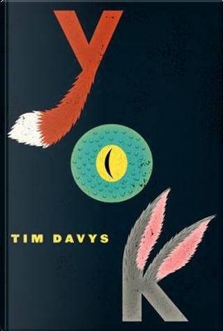 Yok by Tim Davys