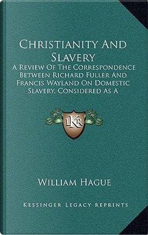 Christianity and Slavery by William Hague