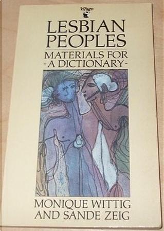 Lesbian Peoples by Monique Wittig, Sande Zeig