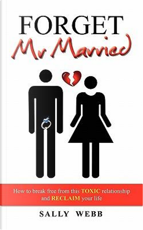 Forget MR Married by Sally Webb