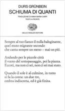 Schiuma di quanti by Durs Grunbein