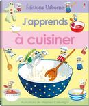 J'apprends à cuisiner by Angela Wilkes, Stephen Cartwright