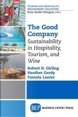The Good Company by Robert H., Ph.D. Girling