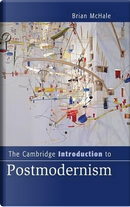 The Cambridge Introduction to Postmodernism by Brian McHale