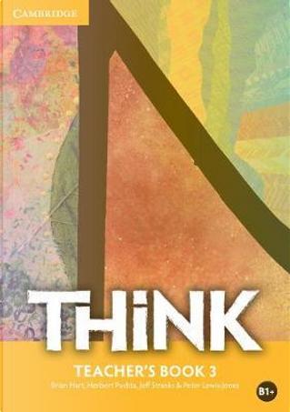 Think. Level 3. Teacher's Book. Con Contenuto digitale (fornito elettronicamente) by Herbert Puchta