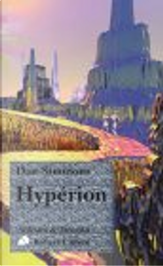 Hypérion by Dan Simmons