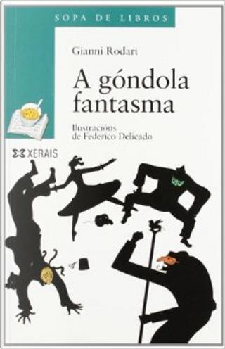 A góndola fantasma by Gianni Rodari