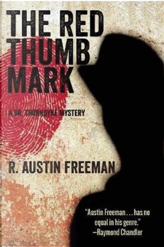 The Red Thumb Mark by R. Austin Freeman