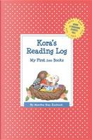 Kora's Reading Log by Martha Day Zschock