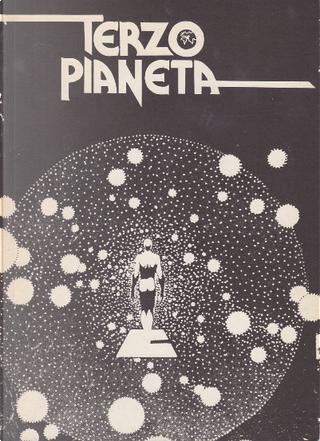 Terzo pianeta 1 - 1981 by Bertrand Russell, Donato Altomare, Fabio Calabrese, Mario Cerne, Thomas M. Disch