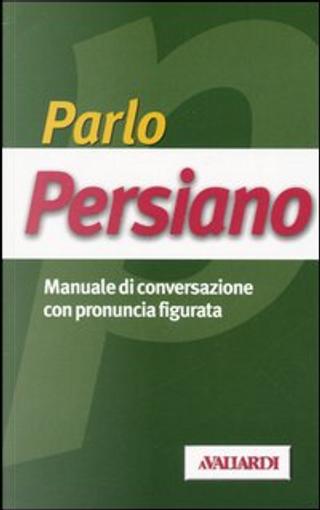 Parlo persiano by Faezeh Mardani